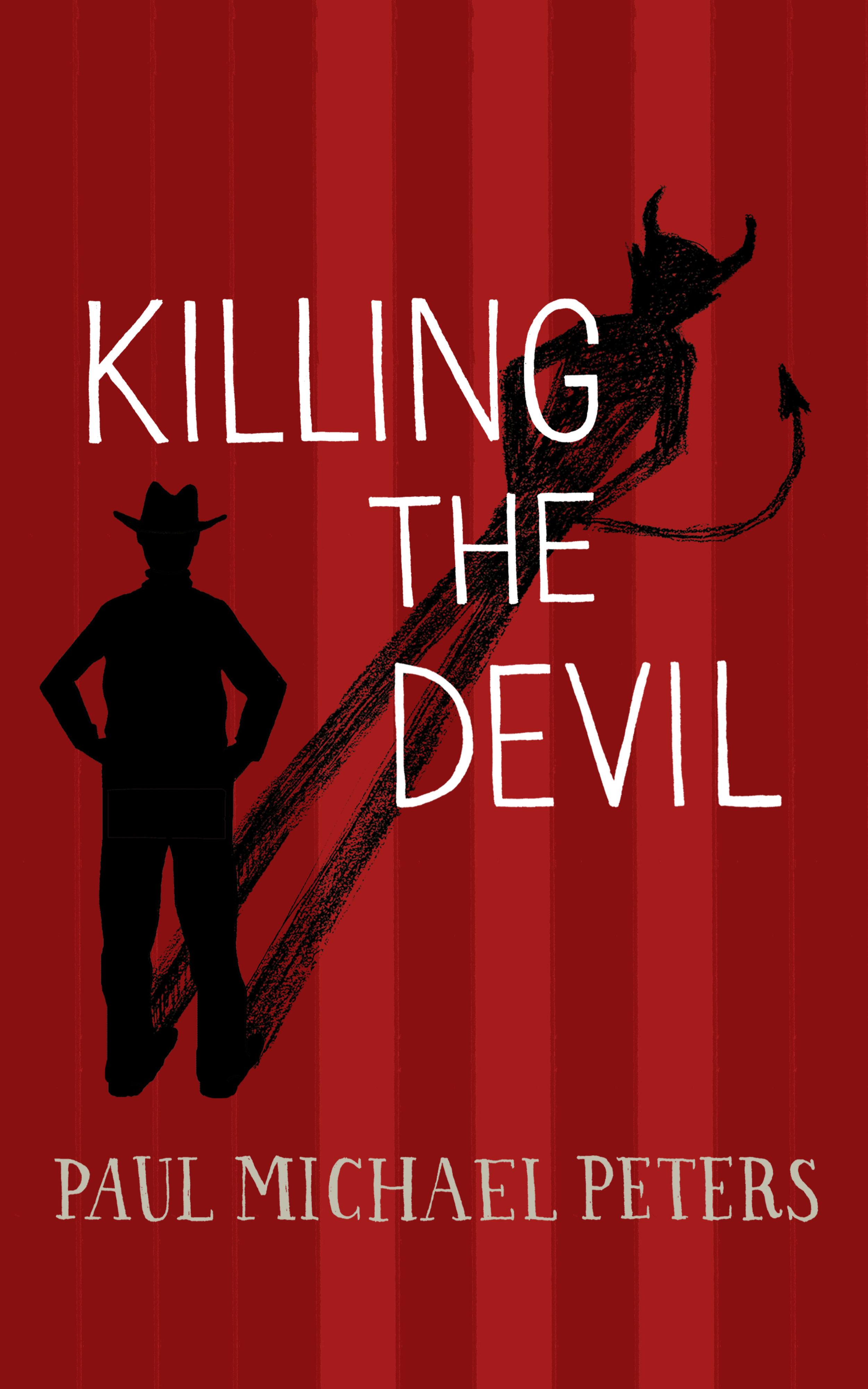 Killing the Devil