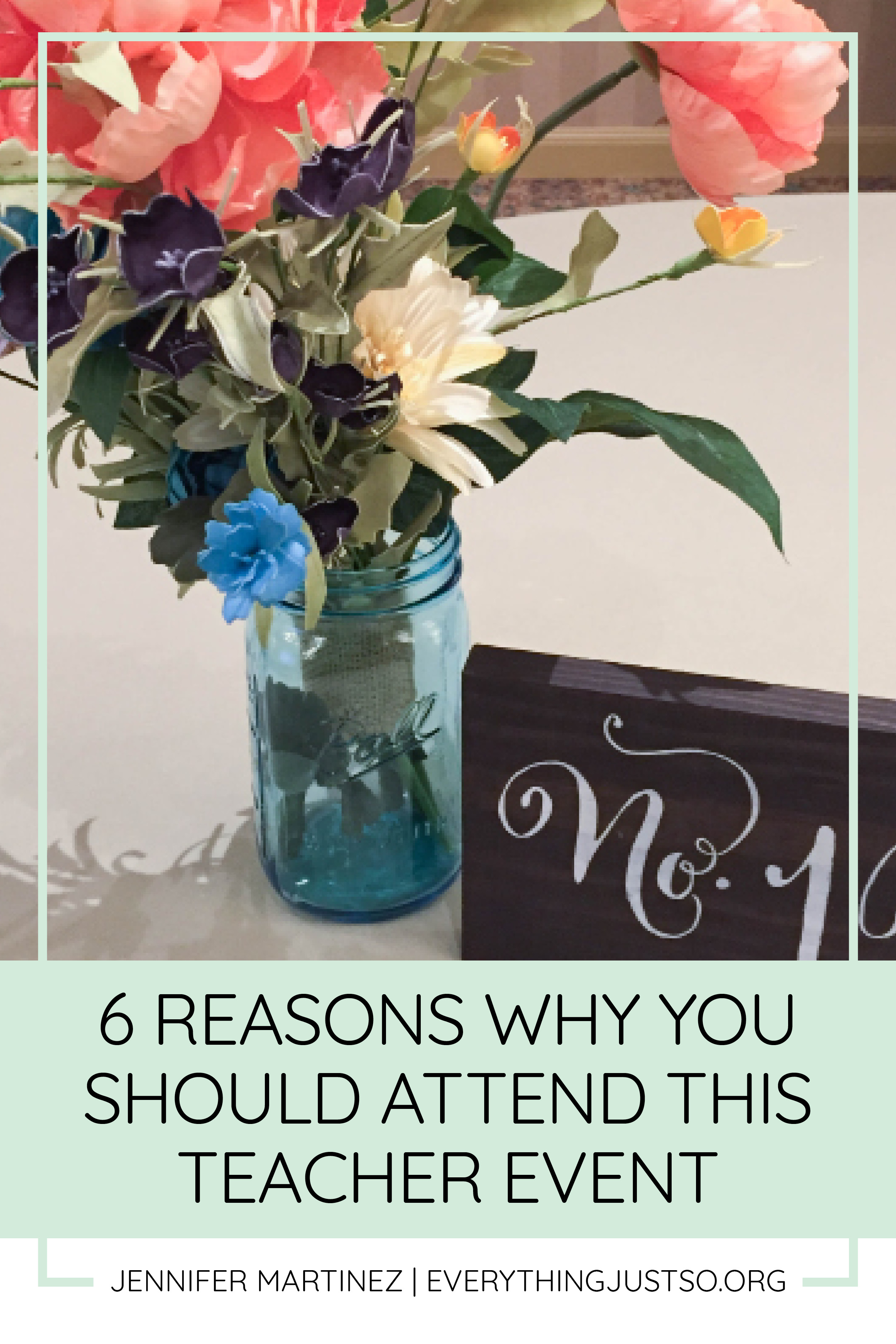 Top 6 Reasons Why You Should Attend this Teacher Event | Are you in need of some rest, relaxation, and a little appreciation? Then I have the event for you! Designed with teacher appreciation in mind, this weekend retreat is the perfect remedy to end of the year stress and overwhelm. Here are my top six reasons why this teacher event should not be missed! | everythingjustso.org