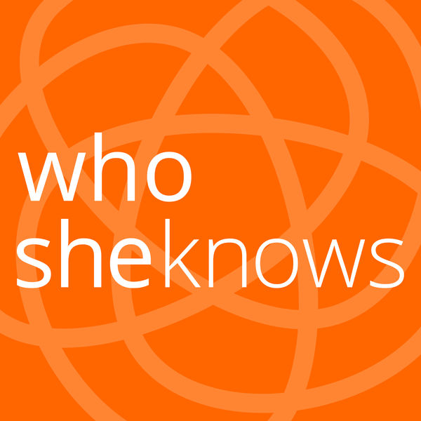 Who She Knows Podcast
