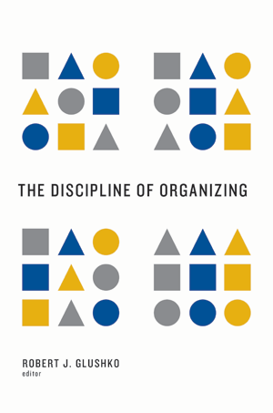 The Discipline of Organizing, available now!