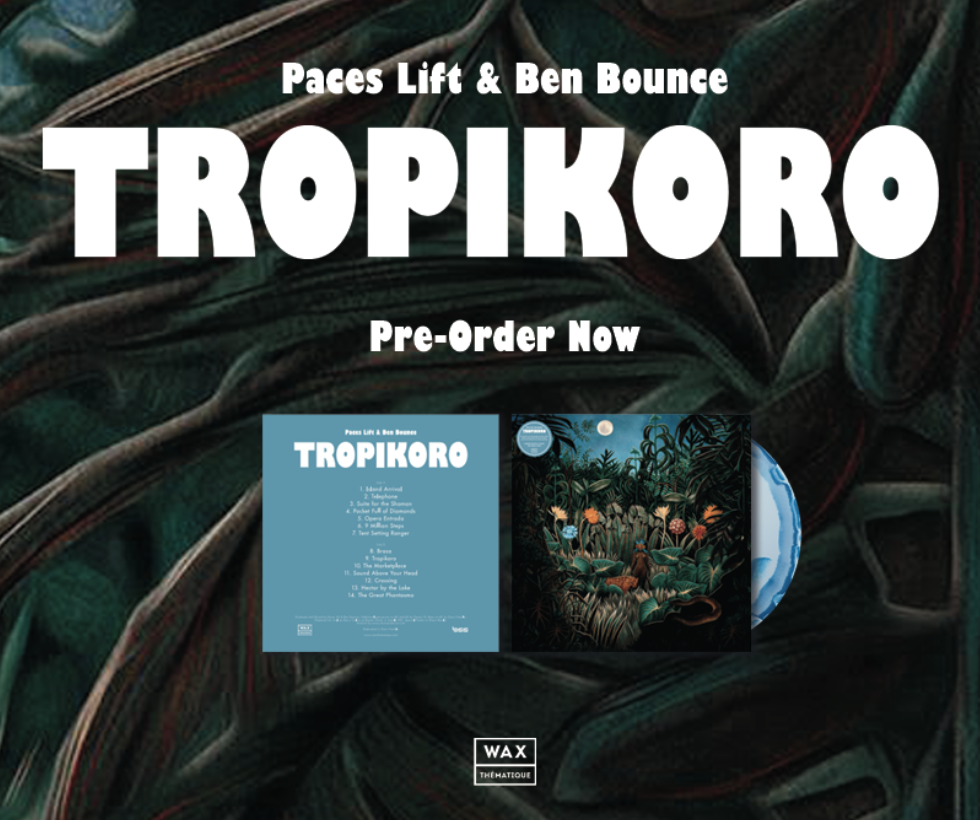 The lost art of the sample-based album lives on through producers Paces Lift and Ben Bounce. In 2014, the two traded spaghetti western beats on the high noon duel of Quick Trigger. If Quick Trigger was a western manifest, then follow-up Tropikoro is the tradesmen hitting the high seas for distant islands across the Pacific.  Tropikoro is another funky, cinematic score immersing the listener in the international grooves of Pacific Southeast. Psychedelia and Tropicalia collide across Tropikoro for an escapist record in which every cut is a new stamp in the passport. *Shipping on or before May 4, 2018.    PRE-ORDER     NOW