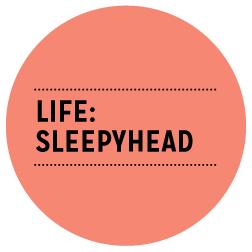 life_sleepyhead.png