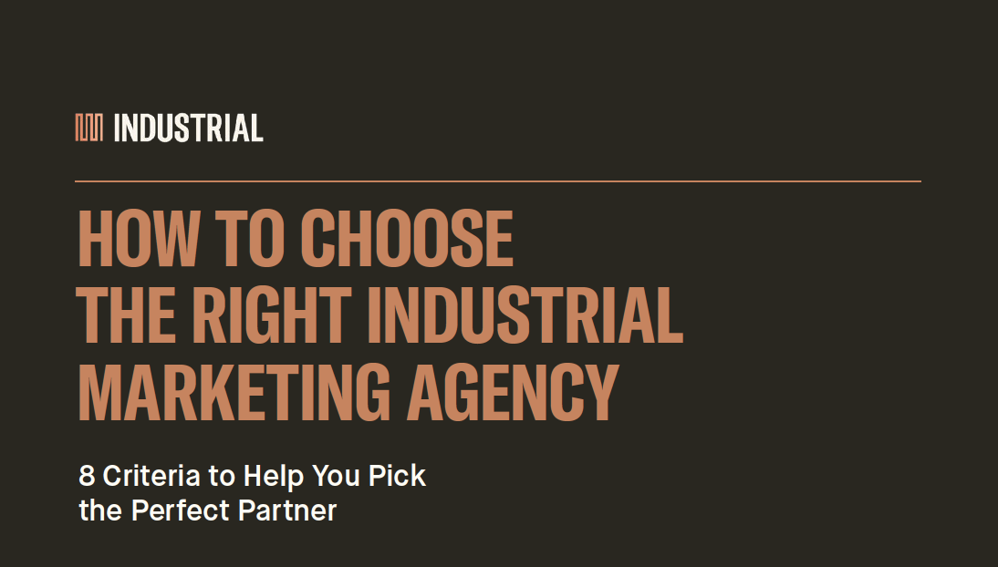 eBook PDF Guide - Searching for an an industrial marketing agency? Discover the eight criteria you should be looking for in this lead conversion eBook.
