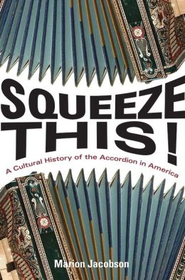 ~ A book on the history of Accordions in America written by Marion Jacobson.