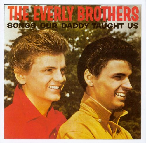 Everly Brothers - Songs Our Daddy.jpg