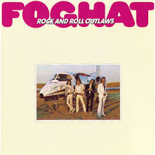 Foghat - Rock and Roll Outlaws.jpg
