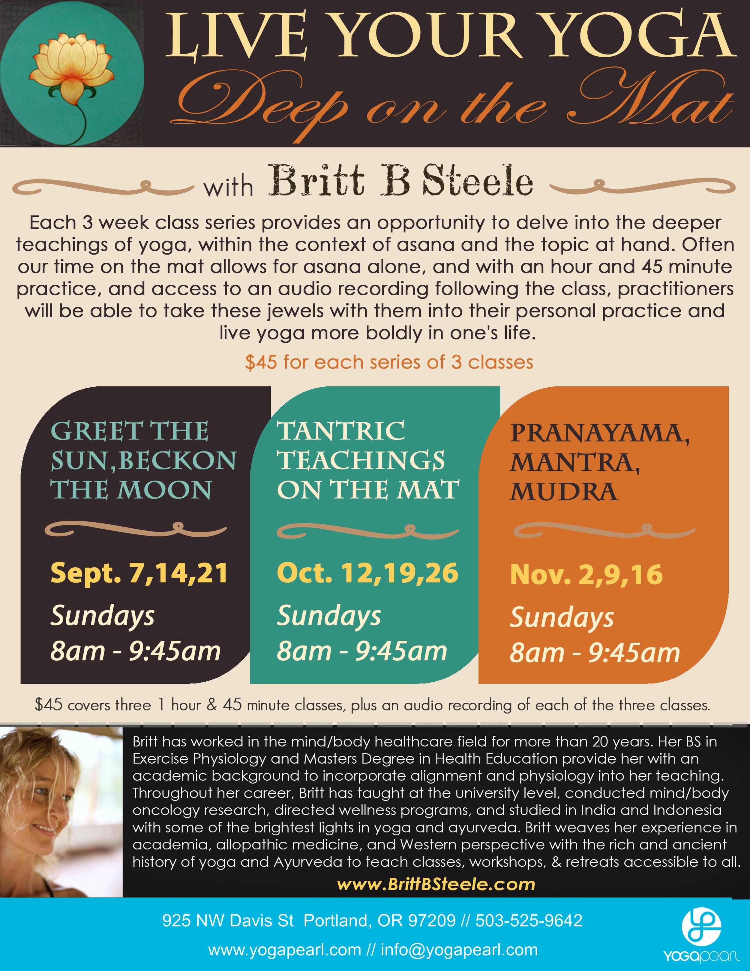 Register through Yoga Pearl. www.YogaPearl.com or 503-525-9642.