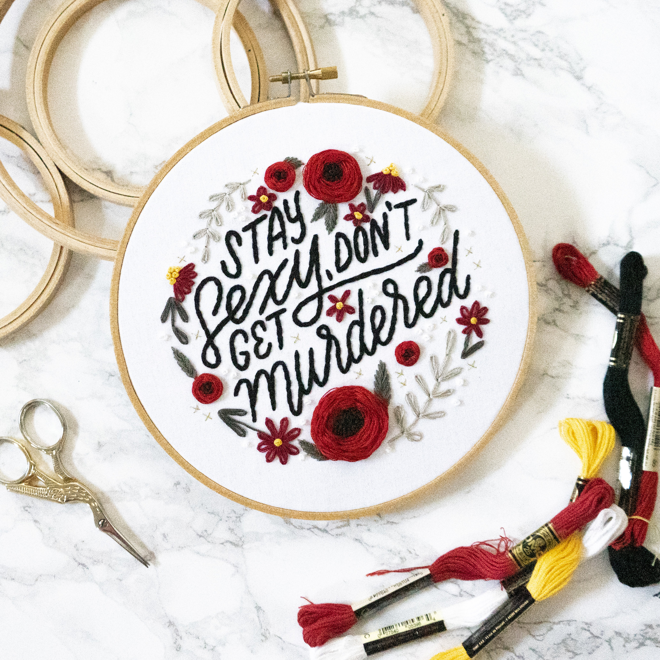Stay Sexy, Don't Get Murdered Embroidery Pattern - This hoop is perfect for any Murderino. Click the link below to begin your digital download!GET THE PATTERN