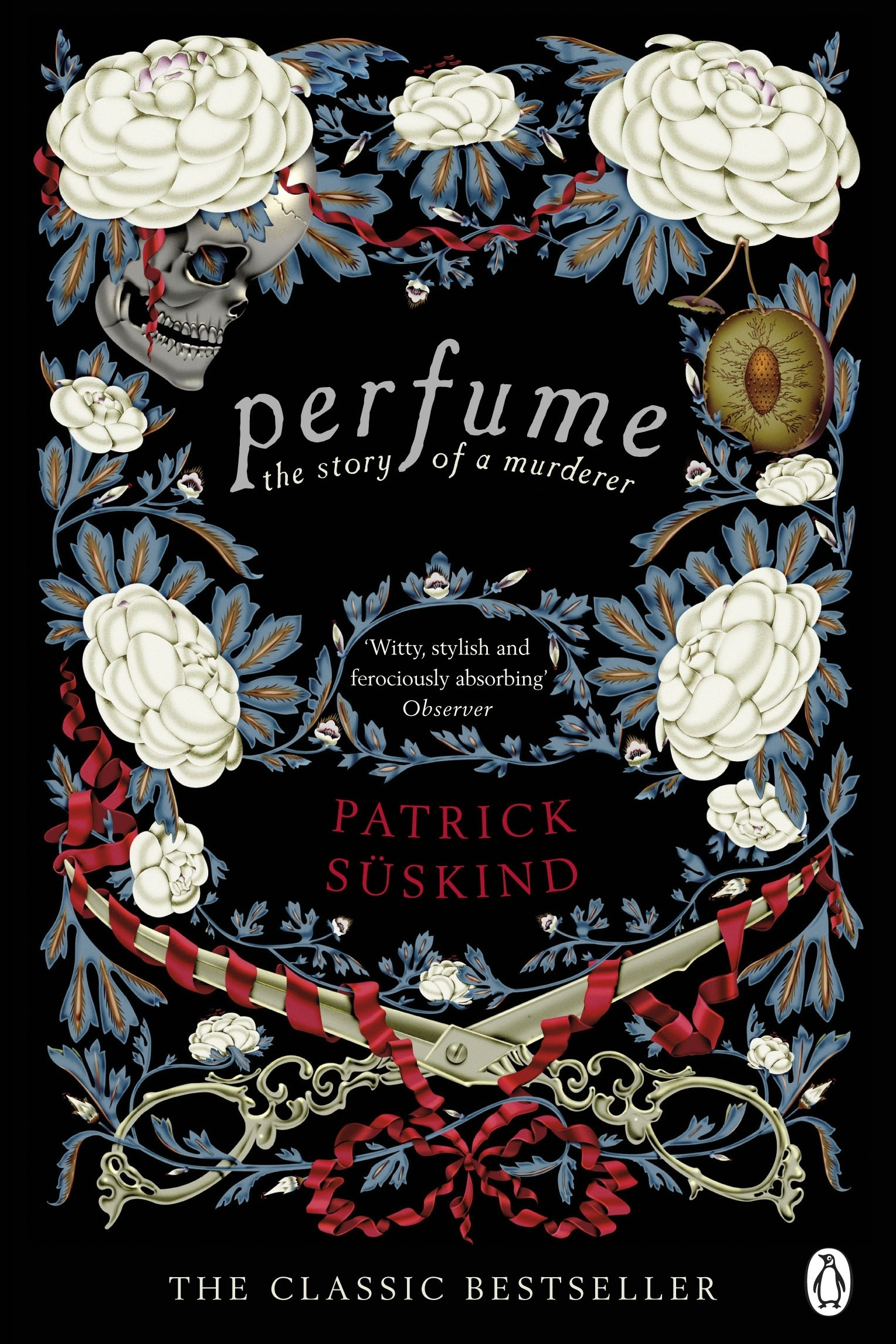 Perfume: Story of a Murderer - Patrick Suskind (#2 Most Recommended!)