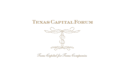 Texas Capital Forum    Symposium to introduce Texas investors to Texas entrepreneurs.