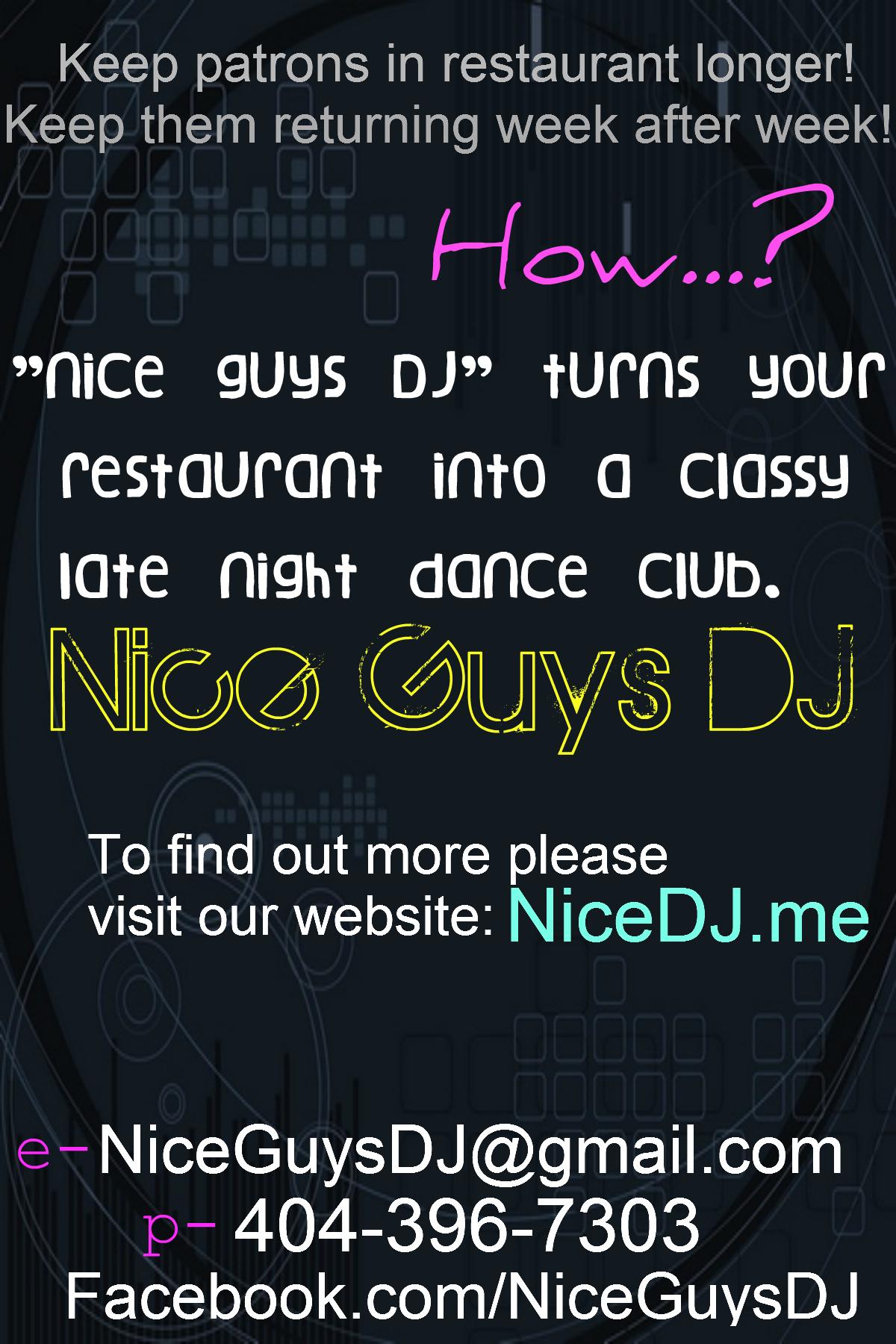 Nice Guys DJ turns your restaurant into a classy late night dance club