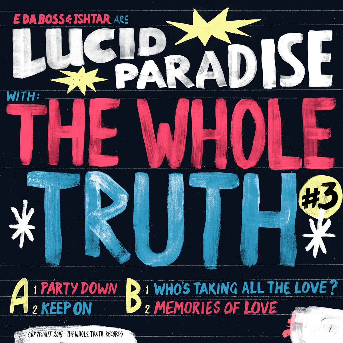 Whole Truth + Lucid Paradise - Party Down