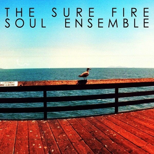 THE SURE FIRE ENSEMBLE - The Sure Fire Soul Ensemble
