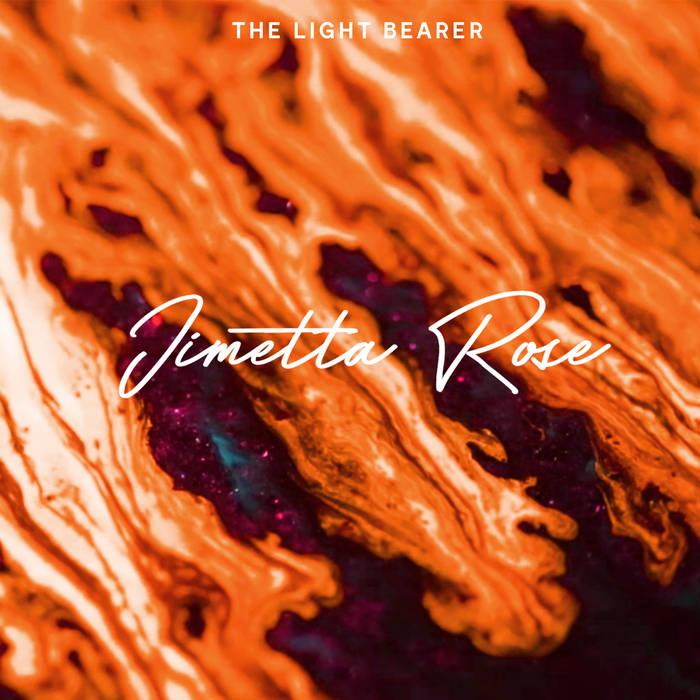 Jimetta Rose - Light Bearer.jpg