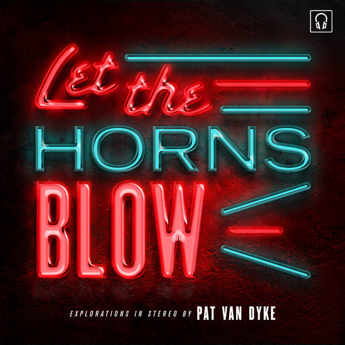 PVD - Let the Horns Blow.jpg