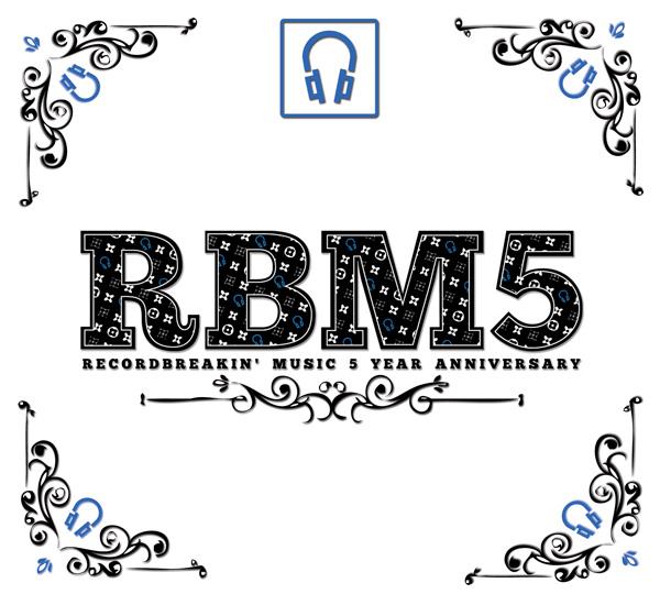 RECORD BREAKIN' MUSIC 5 YEAR ANNIVERSARY