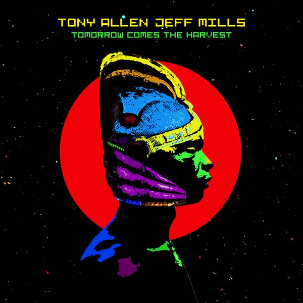 tony-allen-jeff-mills-tomorrow-comes-the-harvest-crop-c0-5__0-5-600x600-70.jpg