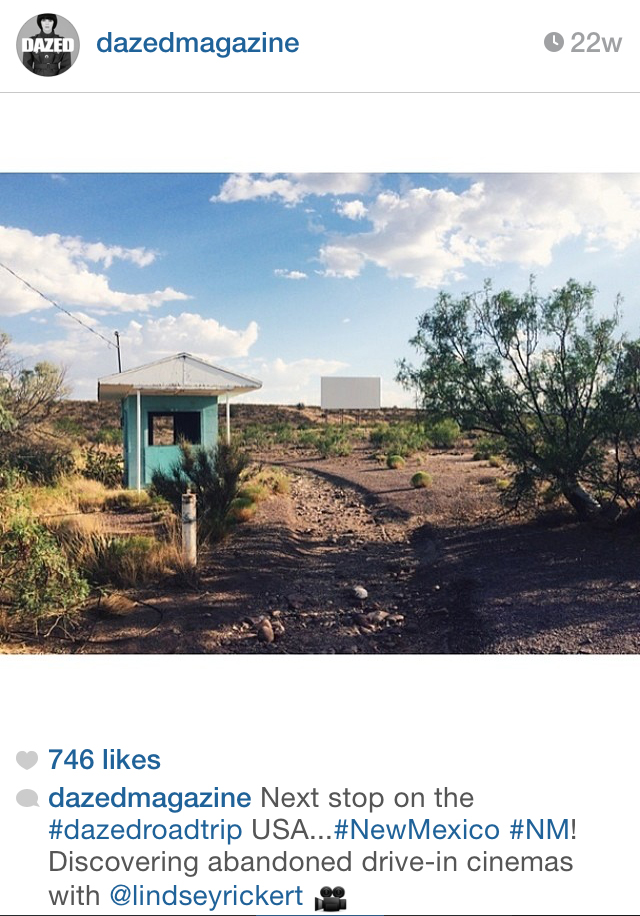 While I was on the road I had one of my drive-in theatre images from New Mexico featured on Dazed Magazine's Instagram.