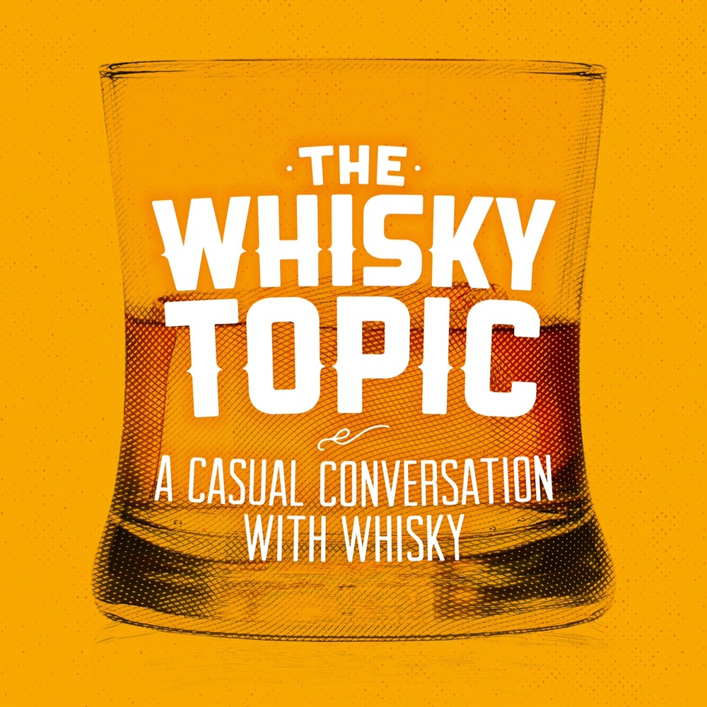 podcast cover for The Whisky Topic