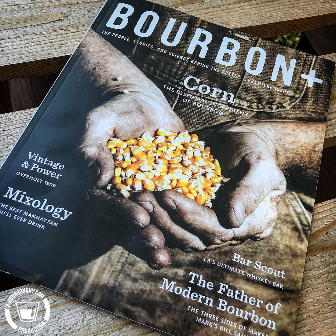 IMAGE: The premiere issue of Bourbon+. A magazine about bourbon.