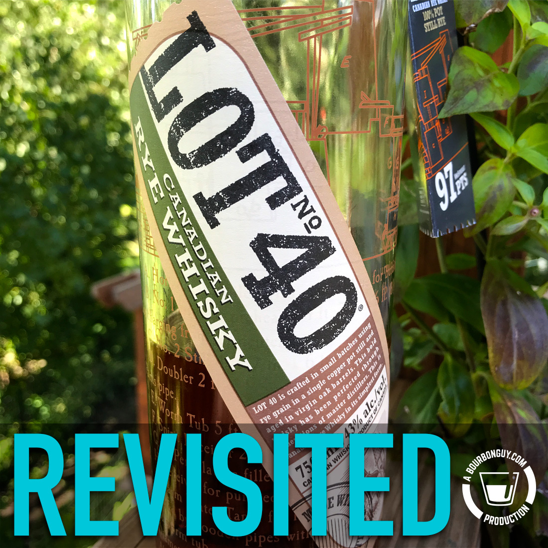 IMAGE: The front label of a bottle of Lot 40 Canadian Rye Whisky