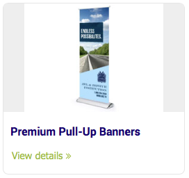 Large Format Signs - Premium Pull-Up Banners