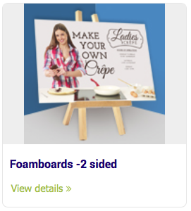 Large Format Signs - Foamboards -2 sided