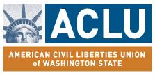 The American Civil Liberties Union of Washington State