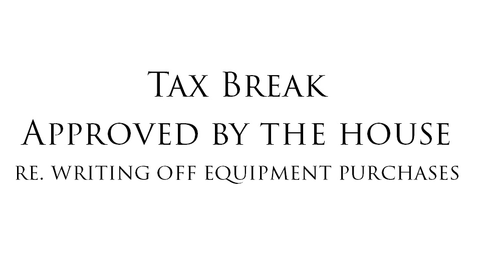 Tax Break Approved by the House.jpg