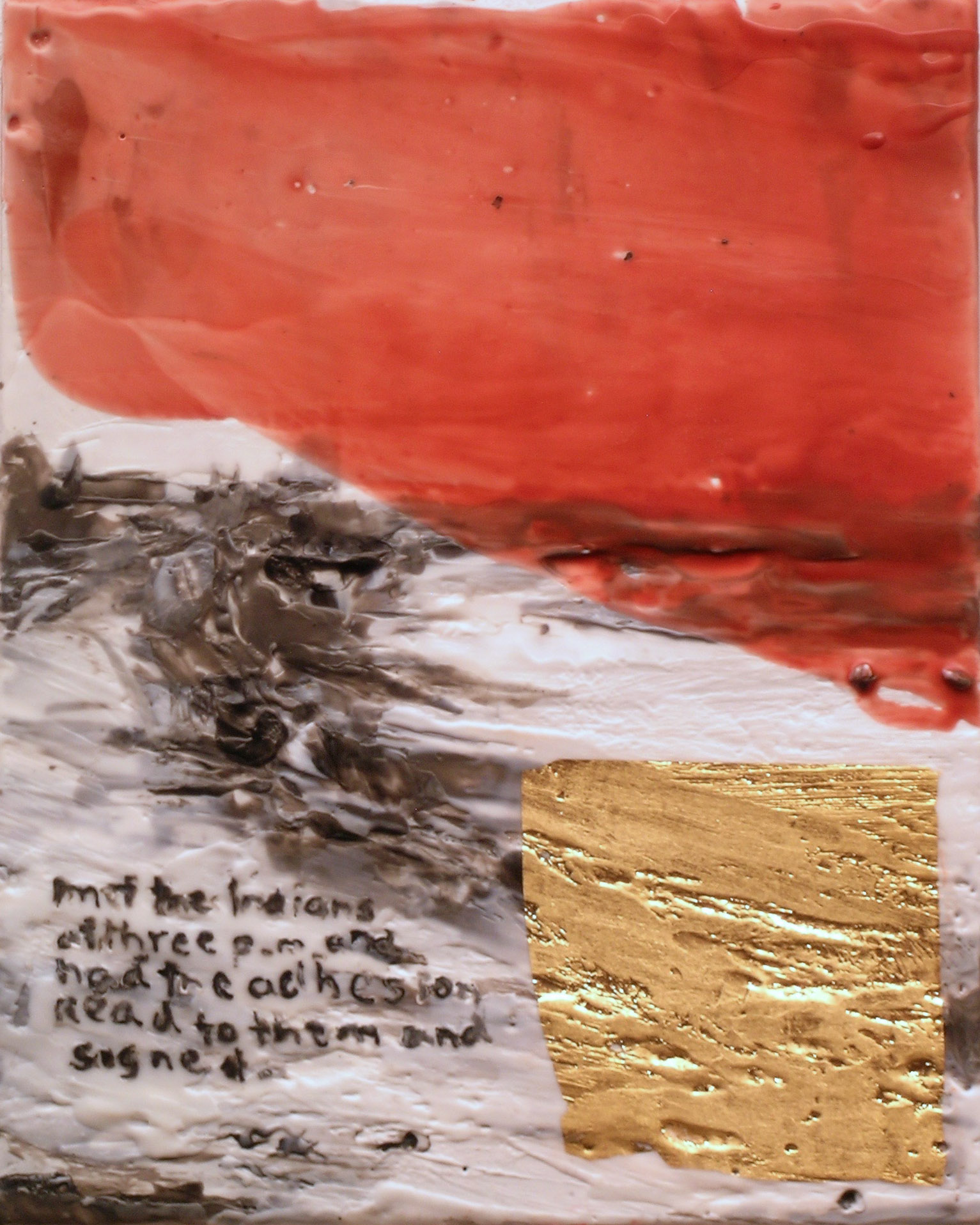 TS-070 Met the Indians at three P.M. and had the adhesion read to them and signed, 2016, mixed media, encaustic, 10x8.jpg