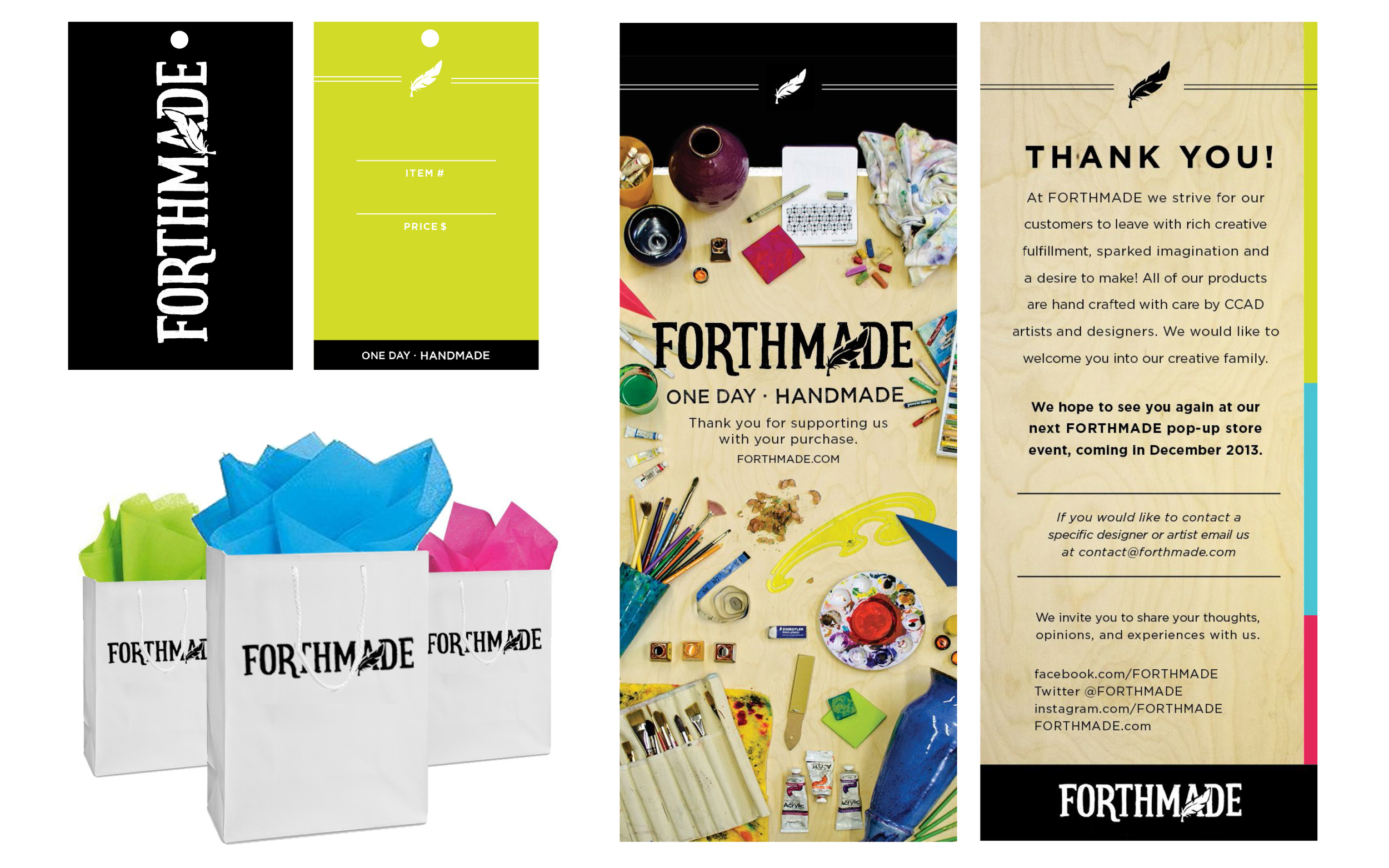 Our relationship with our customers didn't end after the purchase - flyers were inserted into each branded bag encouraging them to share their thoughts on the experience, stay in touch, and be ready for the next CCAD pop-up shop event.