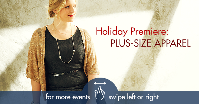 Holiday-Premiere--Plus-Size-Apparel-101398_swipe_iPhone.png
