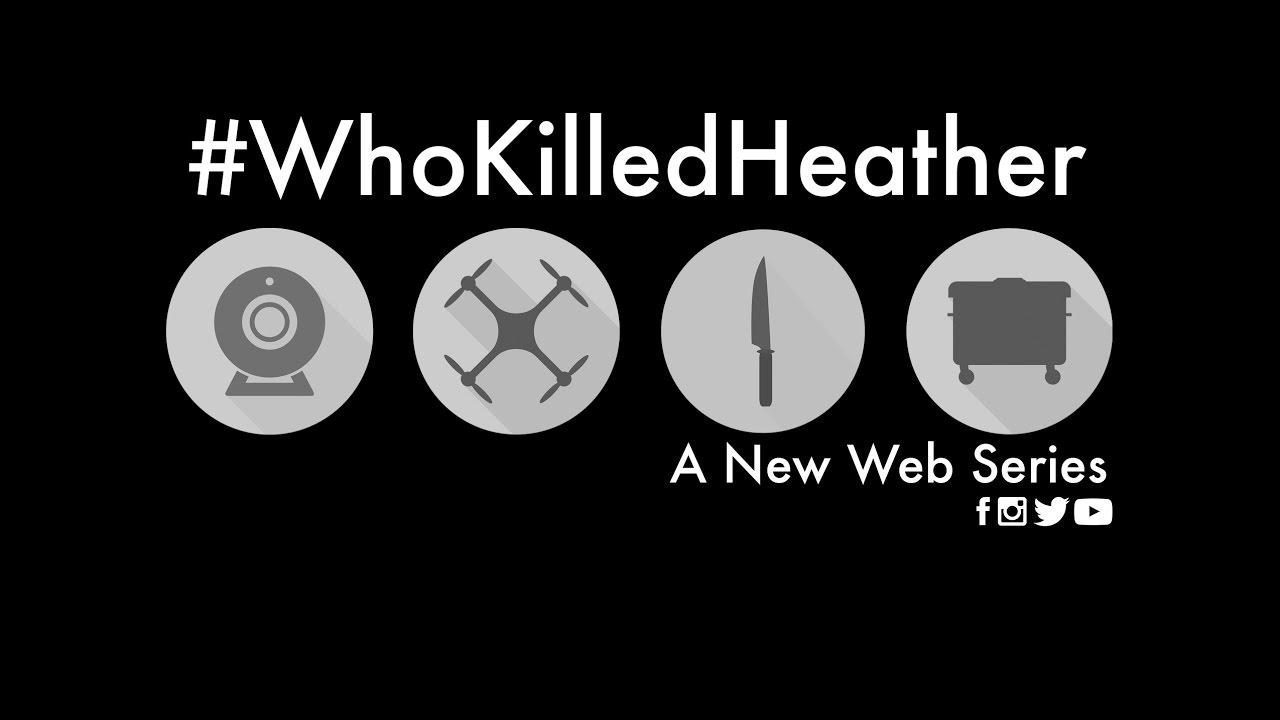 #whokilledheather.jpg