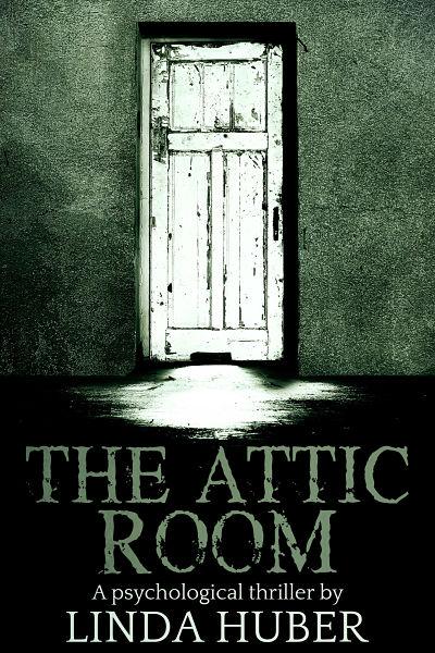 premade-horror-book-cover-the-attic-room-linda-huber.jpg