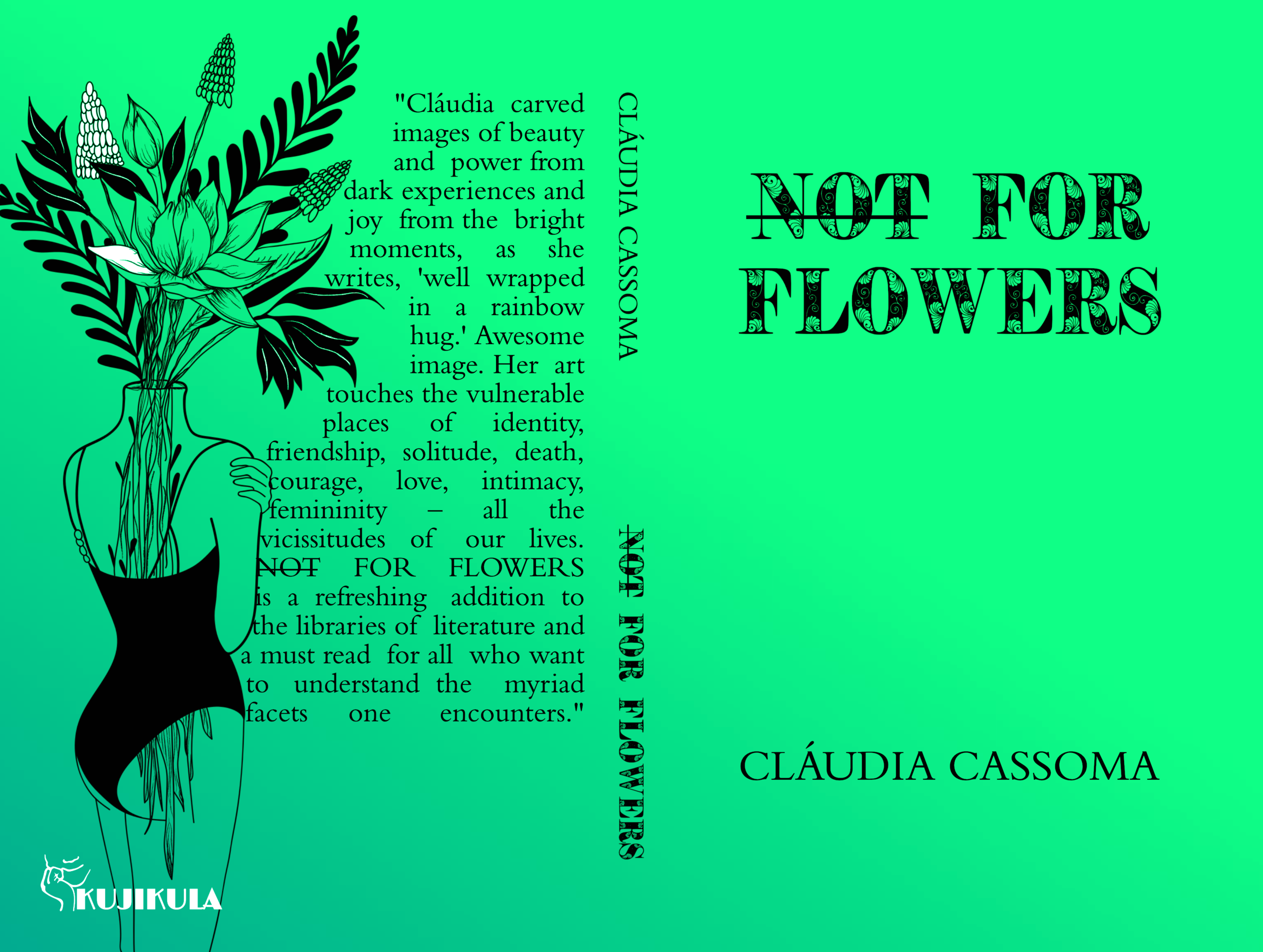 Not For Flowers