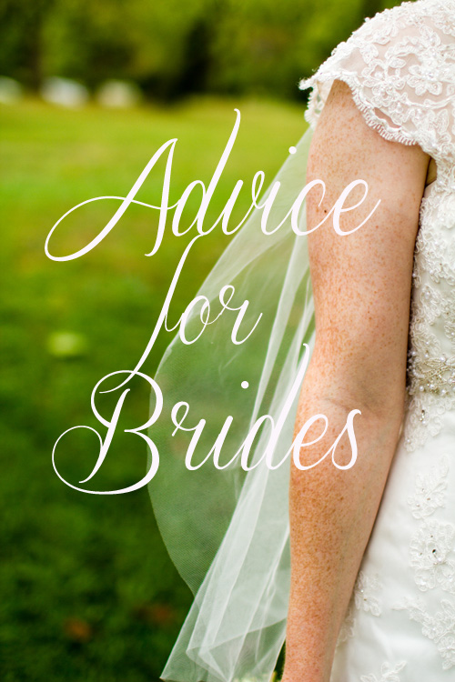 Advice for Brides | Lorin Marie Photography