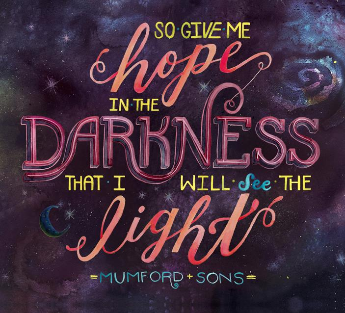 """Mumford """"Hope in the Darkness"""" by Becca Cahan"""