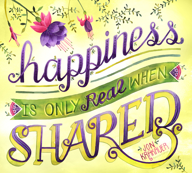 """Krakauer """"Shared Happiness"""" quote by Becca Cahan"""