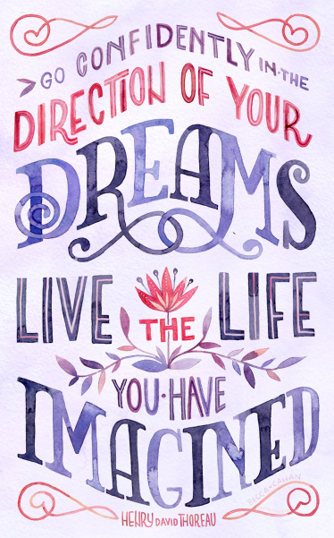 """Live the Life You Have Imagined"" by becca cahan"
