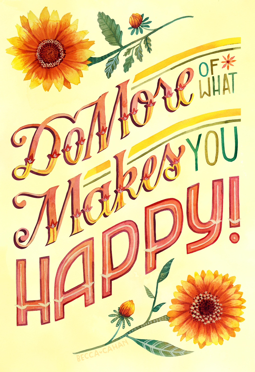 """""""Do More of What Makes You Happy"""" by becca cahan"""