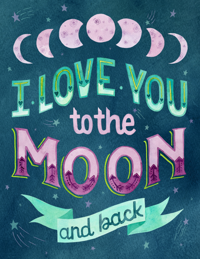 """""""I love you to the moon"""" by becca cahan"""