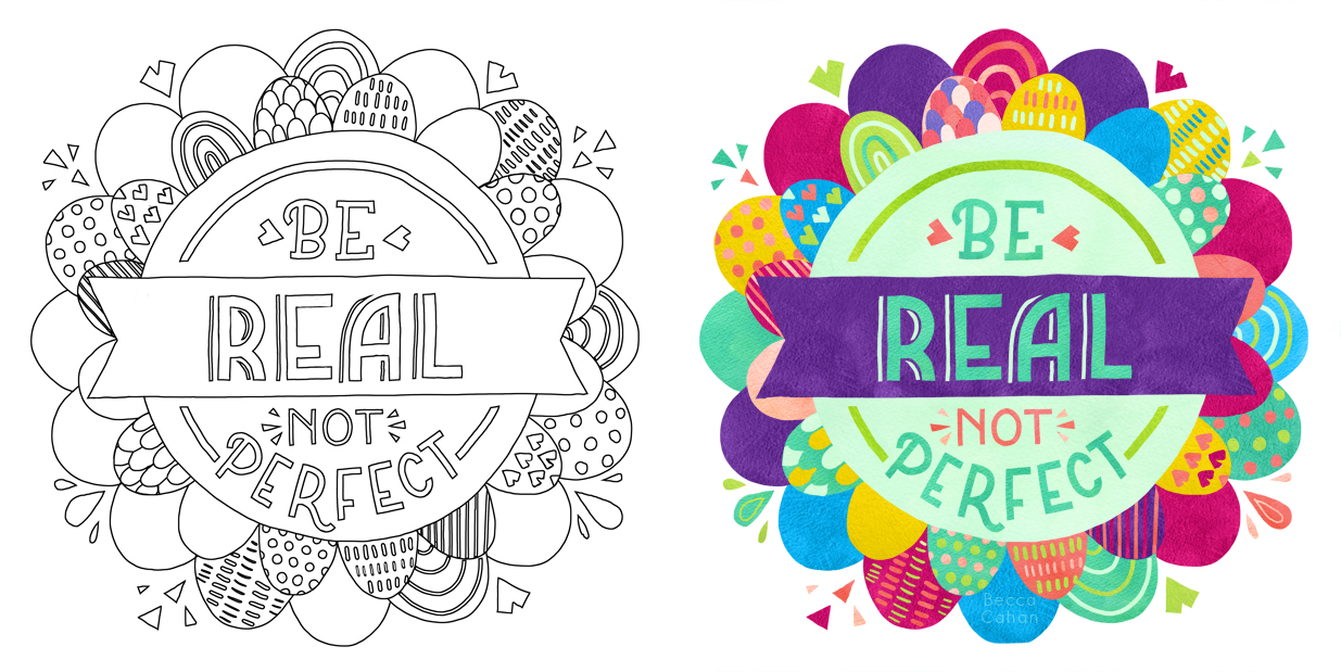 """""""Be Real Not Perfect"""" Illustrated Becca Cahan for Klutz/Scholastic"""
