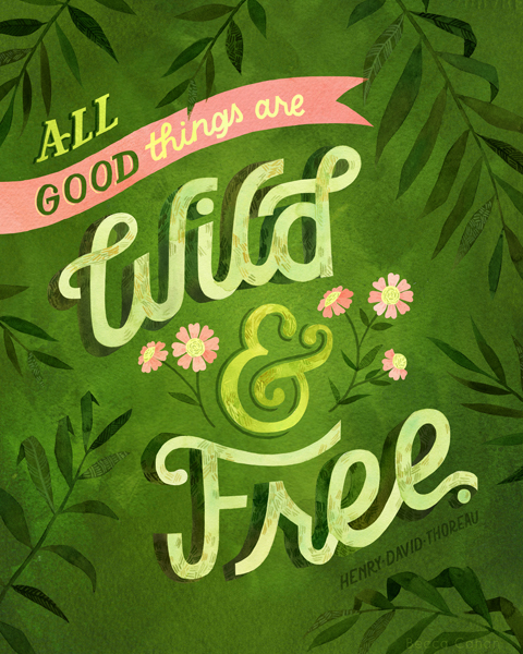 """""""Wild & Free"""" by becca cahan"""