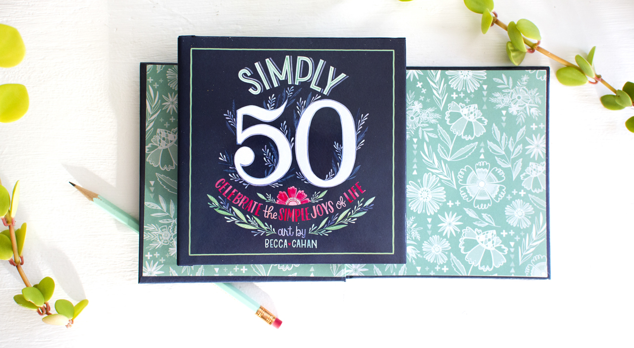 Simply50 Gift Book by Becca Cahan with Sellers Publishing