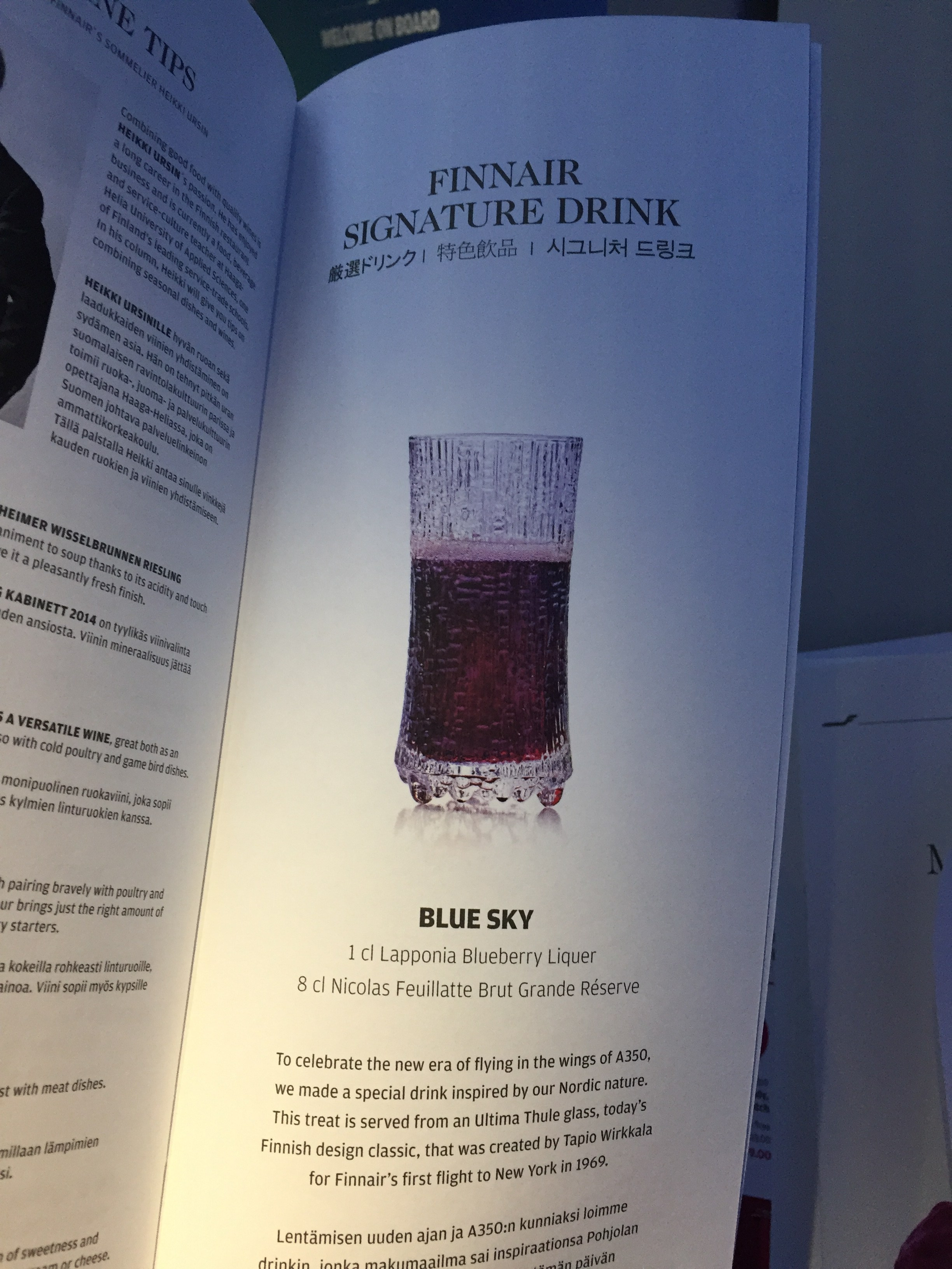 As an anecdote, Finnair has also developed a cocktail of its own for A350 passengers, based on a mix of Finnish Lapponia liquor and French champagne