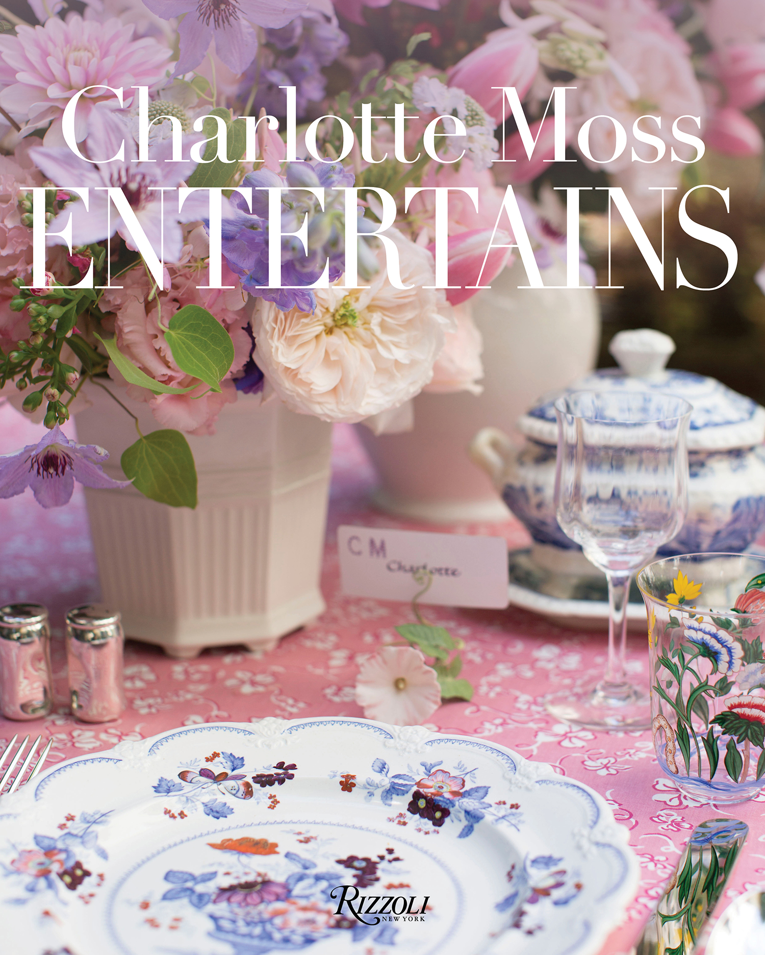 Charlotte Moss Entertains | Rizzoli