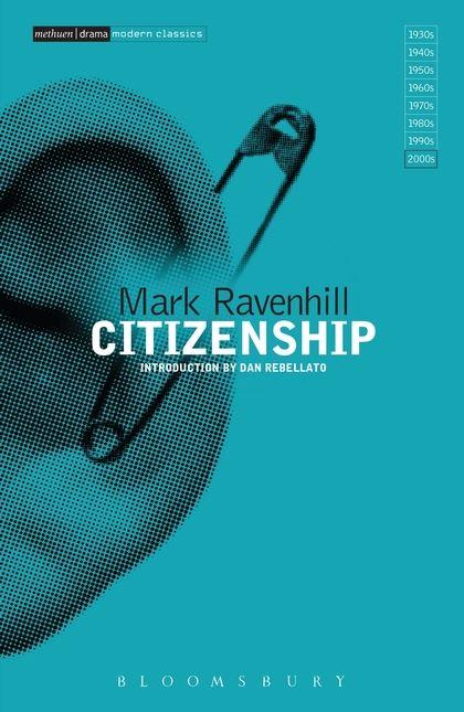 Intro to Mark Ravenhill: Citizenship (2015)