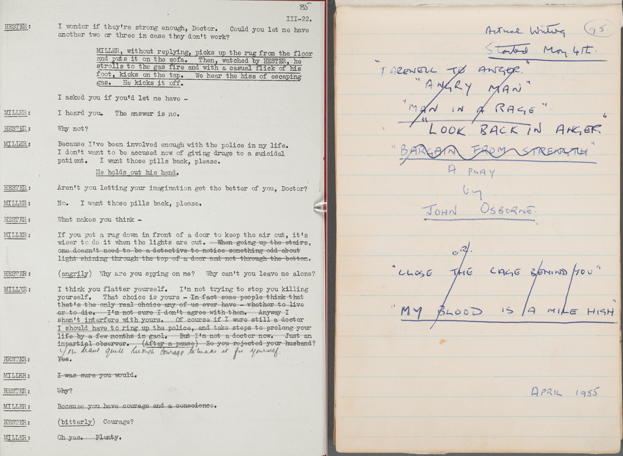 (L) a page from the amended rehearsal typescript of Rattigan's  The Deep Blue Sea , submitted to the Lord Chamberlain's office [Lord Chamberlain's Office: © Crown Copyright]and (R) John Osborne's notebook for  Look Back in Anger  [© Harry Ransom Center. The University of Texas at Austin].