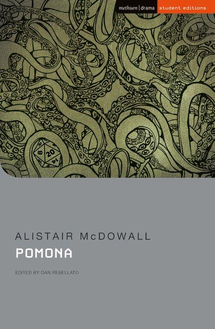 Alistair McDowall: Pomona, Student Edition (2019)