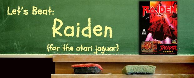 Let's Beat Raiden for the Jaguar!